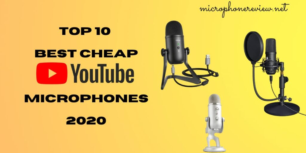 best cheap YouTube microphone 2020