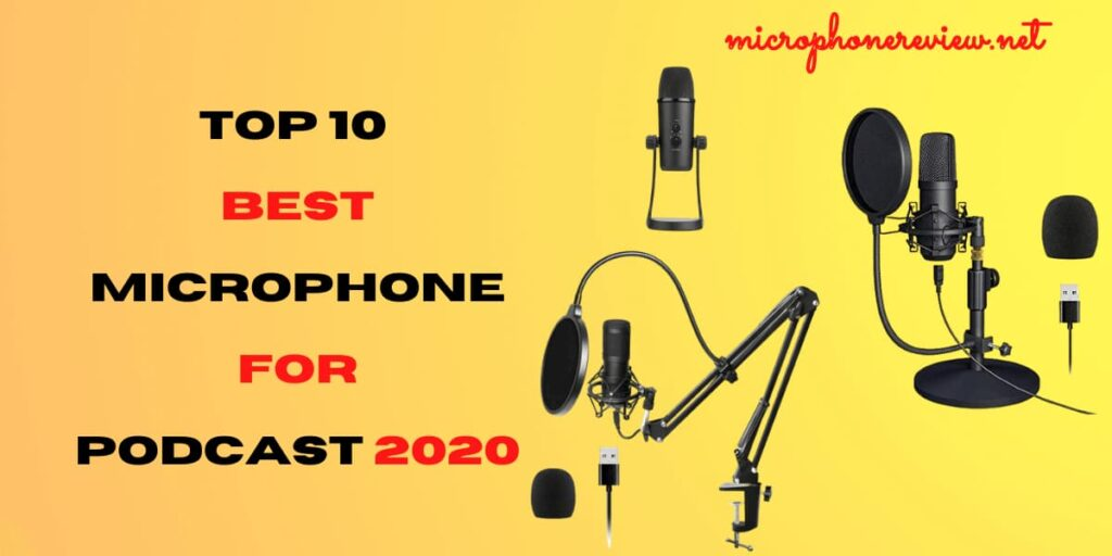 best microphone for podcast 2020