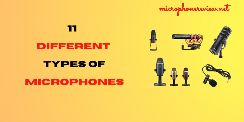Different types of microphones 2021