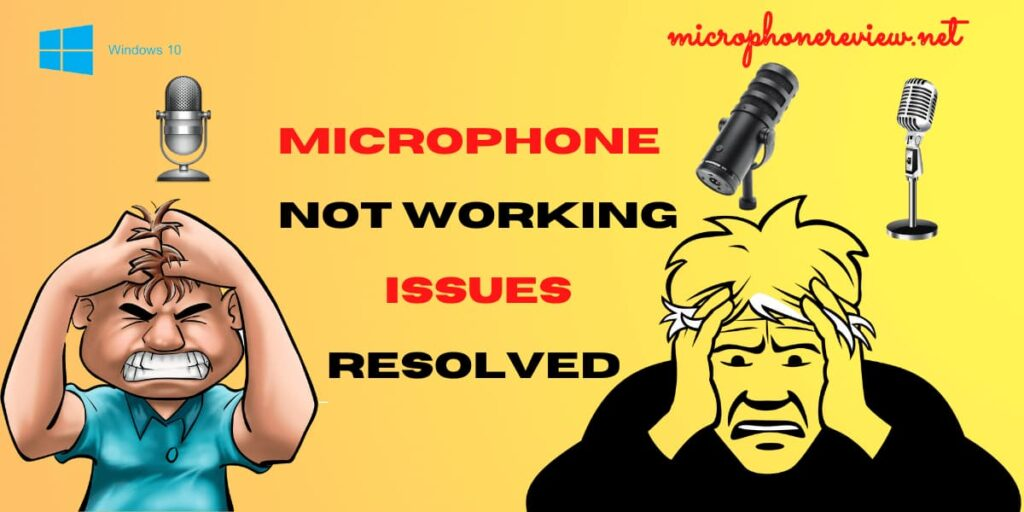 Microphone Not Working Issues Resolved 2021